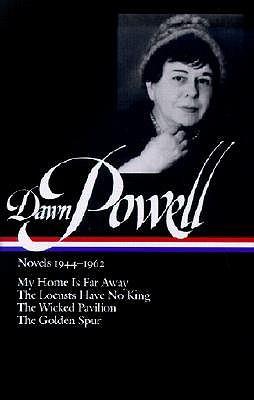 Novels, 1944-1962 by Dawn Powell
