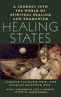 Healing States by Alberto Villoldo