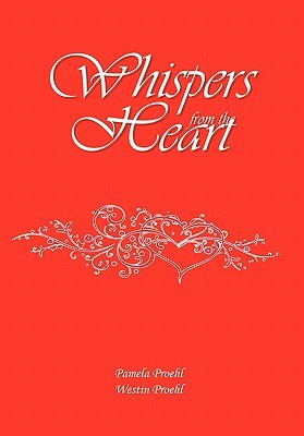Whispers from the Heart by Pamela Proehl