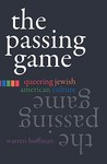 The Passing Game by Warren Hoffman