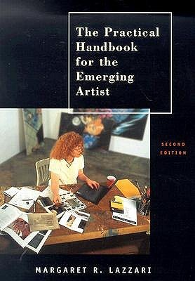 The Practical Handbook for the Emerging Artist