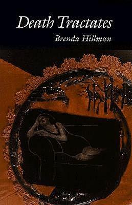 Death Tractates by Brenda Hillman