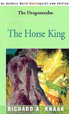 The Horse King (Dragonrealm, #7)