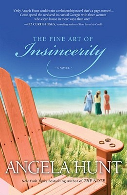 The Fine Art of Insincerity by Angela Elwell Hunt