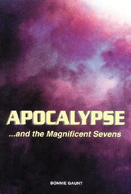 Apocalypse...and the Magnificent Sevens