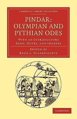 Olympian and Pythian Odes: With an Introductory Essay, Notes, and Indexes