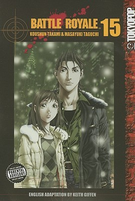 Battle Royale, Vol. 15 by Koushun Takami