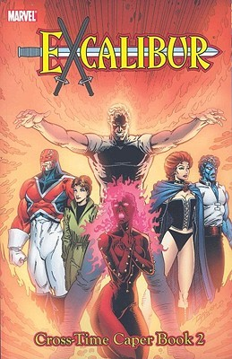 Excalibur Classic, Vol. 4: Cross-Time Caper, Book 2