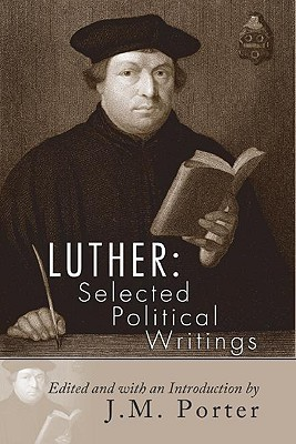 Luther: Selected Political Writings