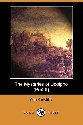 The Mysteries of Udolpho (Part II)