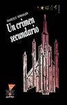 Un crimen secundario (Aslamim y Tognini, #1)