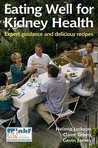Eating Well For Kidney Health: Expert Guidance And Delicious Recipes (Class Health)