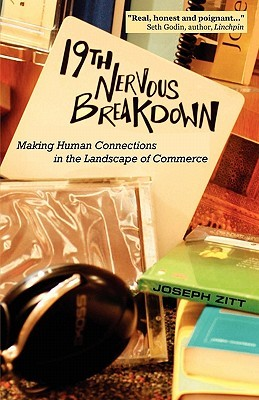 19th Nervous Breakdown: Making Human Connections in the Landscape of Commerce ¿Es seguro descargar libros en pdf?