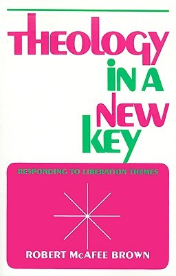 Theology in a New Key: Responding to Liberation Themes