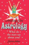 Amazing You: Astrology: What Do the Stars Say About You?