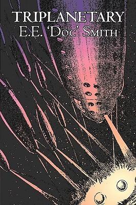 Triplanetary by E. E. Smith, Science Fiction, Adventure, Space Opera