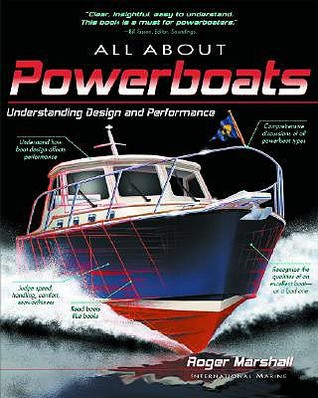 all-about-powerboats-understanding-design-and-performance-all-about-powerboats-understanding-design-and-performance