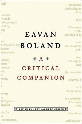 Eavan Boland: A Critical Companion