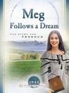 Meg Follows a Dream: The Fight for Freedom