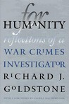 For Humanity: Reflections Of A War Crimes Investigator