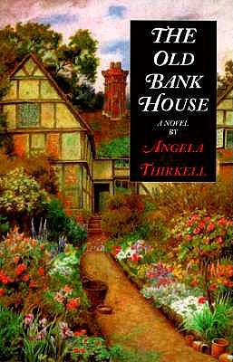 The Old Bank House by Angela Thirkell
