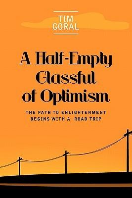 A Half Empty Glassful of Optimism