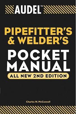 Audel Pipefitter's and Welder's Pocket Manual