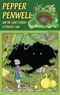 Pepper Penwell and the Land Creature of Monster Lake by Steph Cherrywell