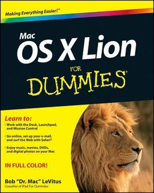 Mac OS X Lion for Dummies by Bob LeVitus