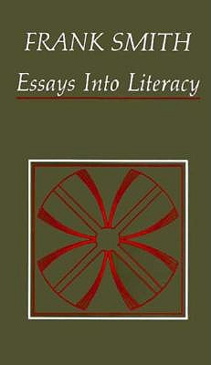 essays into literacy selected papers and some afterthoughts by  3560315