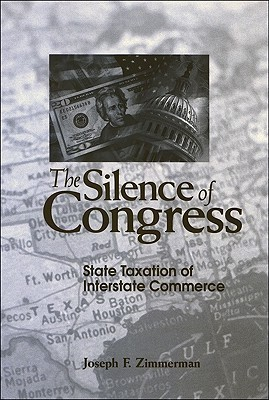 The Silence of Congress: State Taxation of Interstate Commerce