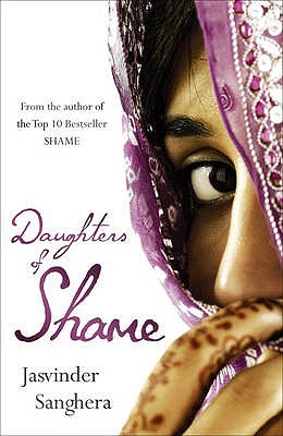 Daughters Of Shame by Jasvinder Sanghera