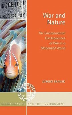 War and Nature by Jurgen Brauer