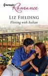 Flirting with Italian by Liz Fielding