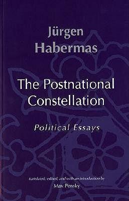 habermas postnational constellation political essays The postnational constellation: political essays (studies in contemporary german social thought) | jurgen habermas | isbn: 9780262582063 | kostenloser versand für.