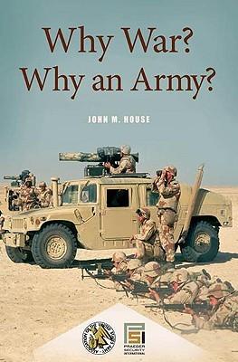 why-war-why-an-army
