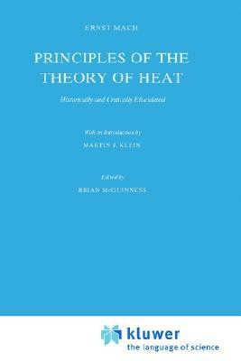 Principles Of The Theory Of Heat: Historically And Critically Elucidated