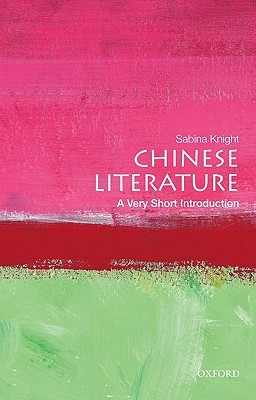 Chinese Literature: A Very Short Introduction(Very Short Introductions 302)