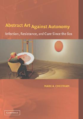 abstract-art-against-autonomy-infection-resistance-and-cure-since-the-60s