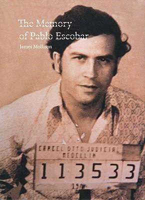 Memory of Pablo Escobar