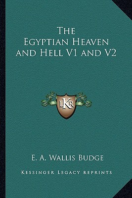 The Egyptian Heaven and Hell V1 and V2