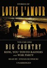 Big Country Volume One: Ride, You Tonto Raiders and War Party