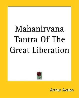 Mahanirvana Tantra of the Great Liberation