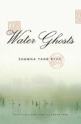 Water Ghosts by Shawna Yang Ryan