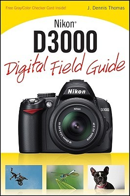 nikon d300 digital field guide by j dennis thomas rh goodreads com Pictures Taken with Nikon D300 Nikon D300 Wedding