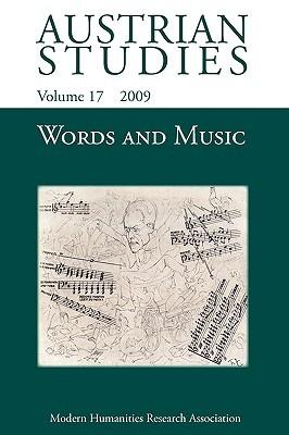 Austrian Studies, Volume 17: Words and Music