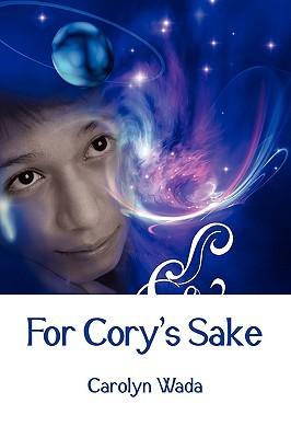 For Cory's Sake by Carolyn Wada