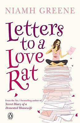 Letters to a Love Rat by Niamh Greene