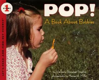 POP!: A Book About Bubbles