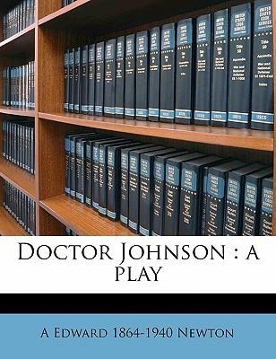 Doctor Johnson: A Play